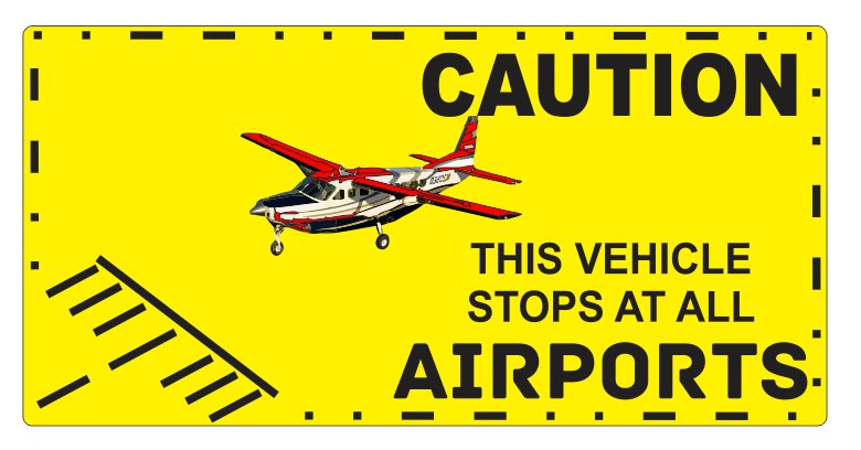 Caution airports-Car glass inside sticker weather proof